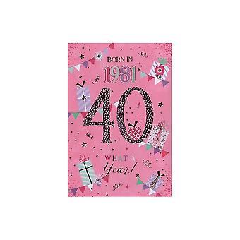 ICG Ltd 2021 Female 40 Year You Were Born Birthday Card