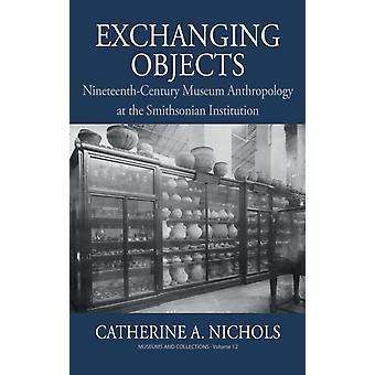 Échange d'objets par Catherine A. Nichols