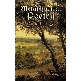 Metaphysical Poetry by Edited by Paul Negri