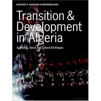 Transition  Development in Algeria Economic Social and Cultural Challenges