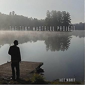 The Tony Mastrull Project - The Tony Mastrull Project [CD] USA import