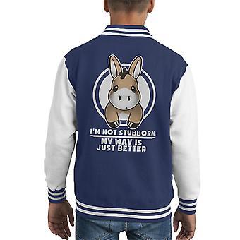 Donkey I'm Not Stubborn Black Text Kid's Varsity Jacket