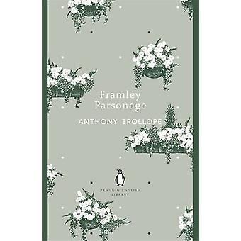 Framley Parsonage by Anthony Trollope - 9780141199764 Book