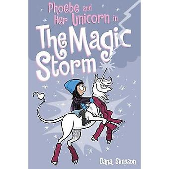 Phoebe and Her Unicorn in the Magic Storm (Phoebe and Her Unicorn Ser
