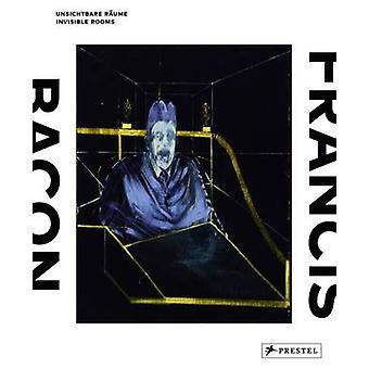 Francis Bacon - onzichtbare kamers door Staatsgalerie Stuttgart - Ina Conze