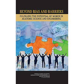 Utover partiskhet og barrierer - oppfylle potensial av kvinner i Academ