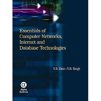 Essentials of Computer Networks - Internet and Database Technologies