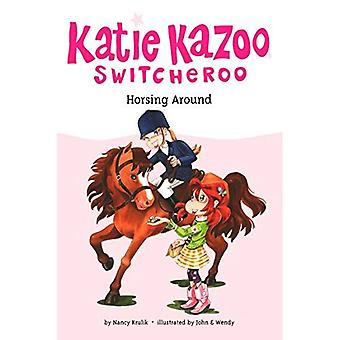 Horsing autour (Katie Kazoo Switcheroo)