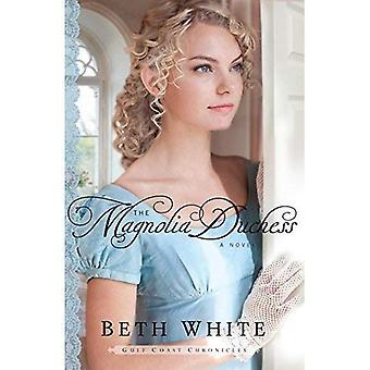 Magnolia Duchess (Gulf Coast Chronicles)