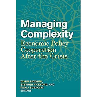 Hantera komplexitet: Ekonomisk politik samarbete efter krisen