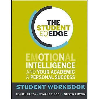 Il bordo EQ studente: Intelligenza emotiva e il vostro successo accademico e personale: lo studente