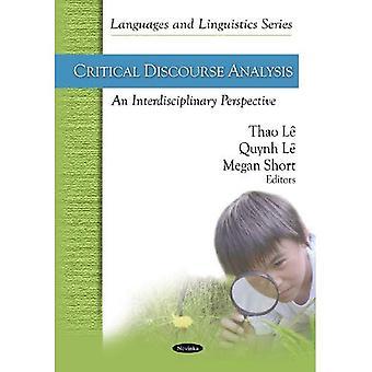 Kritische Diskursanalyse: Eine interdisziplinäre Perspektive (Sprachen und Linguistik)
