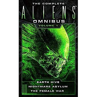 The Complete Aliens Omnibus Volume One (Earth Hive, Nightmare Asylum, The Female War): 1