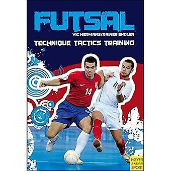 Futsal: Tecnica, tattica, allenamento