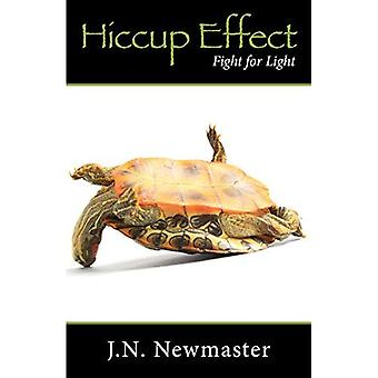 Hiccup Effect: A Fight for Light