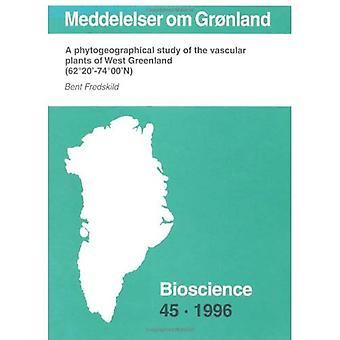 Gronland meddelelser Om: Un estudio Phytogrographical de las plantas vasculares de Groenlandia occidental (62 74 20' 00 ' n)