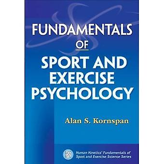 Grondbeginselen van Sport en oefening psychologie (Human Kinetics' Fundamentals van Sport en oefening-serie)