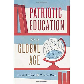 Patriotic Education in a Global Age (History and Philosophy of Education)