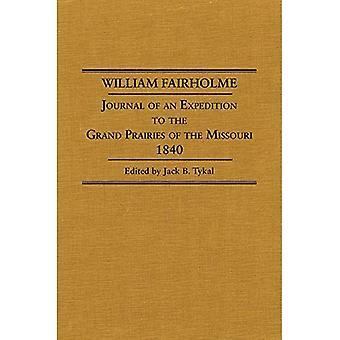 William Fairholme: Tidsskrift for en ekspedition til de store prærier af Missouri, 1840