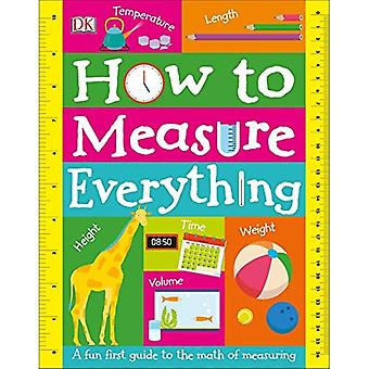 How to Measure Everything [Board book]