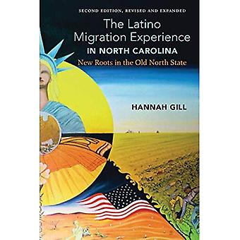 Latinx North Carolina, a Revised and Updated Edition� of the Latino Migration Experience in North Carolina: New Roots in the� Old North State