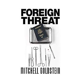 Foreign Threat