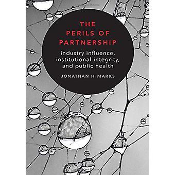 Die Gefahren der Partnerschaft - Industrie Einfluss - institutionelle hierbei