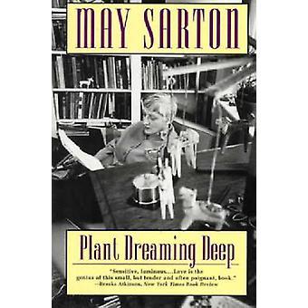 Pflanze träumen tief von Sarton & Mai