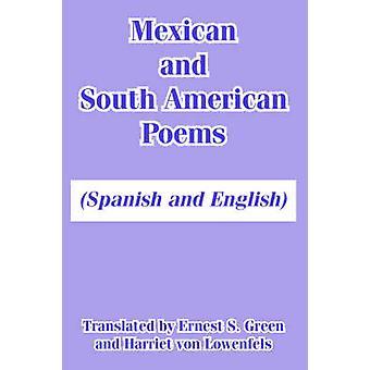 Mexicaanse en de Zuid-Amerikaanse gedichten Spaans en Engels door Green & Ernest & S.