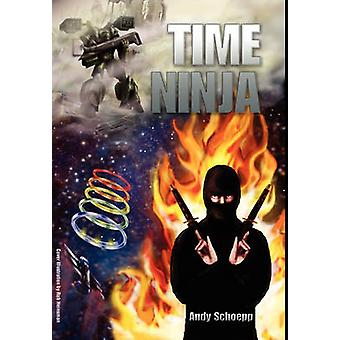 Time Ninja by Schoepp & Andy