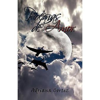 Poemas de Amor van Cortez & Adriana