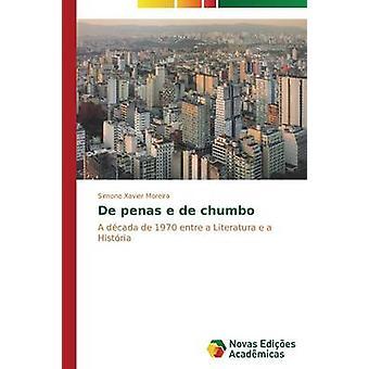 De penas e de chumbo by Xavier Moreira Simone
