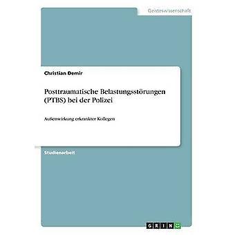 Postfotopunkt Belastungsstrungen PTBS bei der PolizeiAuenwirkung erkrankter Kollegen von Demir & Christian