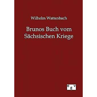 Brunos Buch vom Schsischen Kriege af Wattenbach & Wilhelm