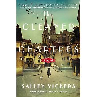 The Cleaner of Chartres by Salley Vickers - 9780142180976 Book