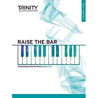 Raise the Bar Piano Book 2 (Grades 3 5) - 9780857364937 Book