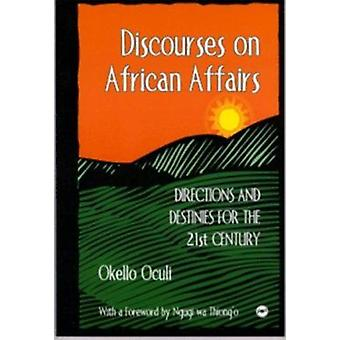Discourses on African Affairs by Okello Oculi - 9780865435575 Book