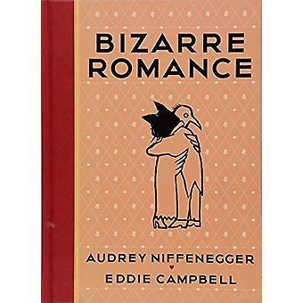 Bizarre Romance by Audrey Niffenegger - 9781419728532 Book