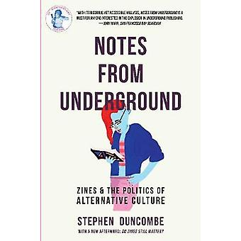 Notes From Underground by Stephen Duncombe - 9781621064848 Book