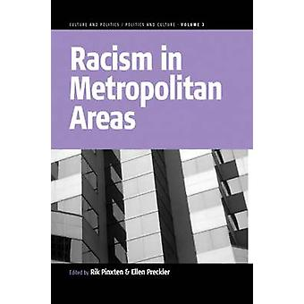 Racism in Metropolitan Areas by Ellen Preckler - Rik Pinxten - 978184