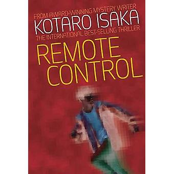 Remote Control by Kotaro Isaka - 9784770031082 Book