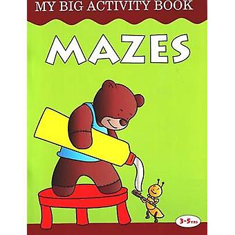 Mazes - My Big Activity Book by Pegasus - 9788131904350 Book