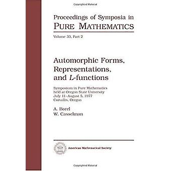Automorphic Forms - Representations and L-Functions by A. Borel - 978