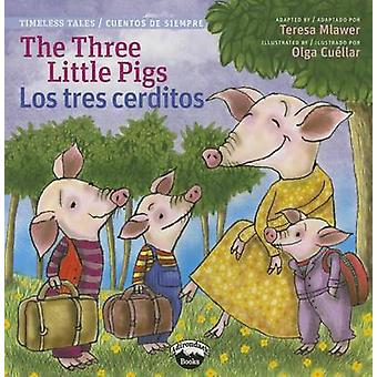 The Three Little Pigs/Los Tres Cerditos by Chuck Abate - Teresa Mlawe