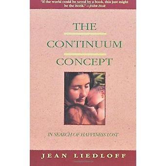 Il concetto di Continuum - alla ricerca della felicità perdita da Jean Liedloff-