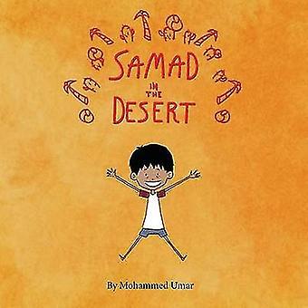 Samad in the Desert by UMAR & Mohammed