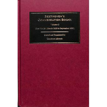 Beethovens Conversation Books by Theodore Albrecht