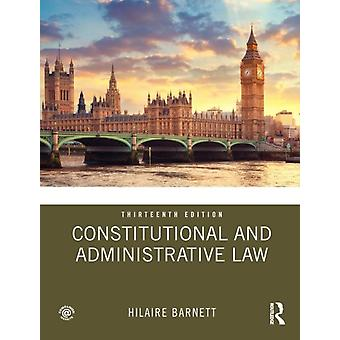 Constitutional and Administrative Law by Hilaire Barnett