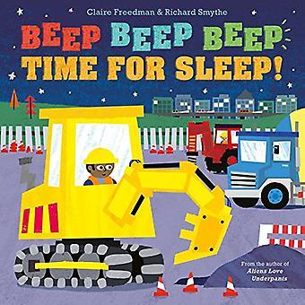 Beep Beep Beep Time for Sleep! by Claire Freedman - 9781481490115 Book