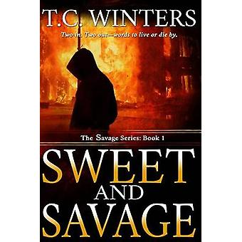 Sweet And Savage by Winters & T.C.